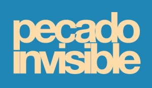 pecado invisible